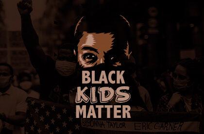 """Black Kids Matter"""